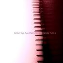 Good-bye Southern Belle/神田優花