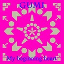 My beginning heart feat.GUMI/RyuiChi