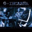 G-Incarna/G-Incarna
