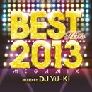 BEST HITS 2013 -Megamix mixed by DJ YU-KI-/V.A