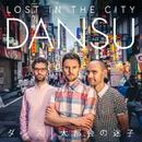 LOST IN THE CITY/DANSU