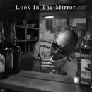 Look In The Mirror/迷子