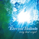 Eternal Ballads ベリー・ベスト・オルゴール/TENDER SOUND JAPAN
