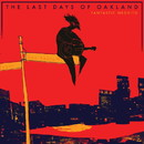 The Last Days Of Oakland/Fantastic Negrito
