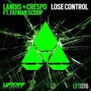 Lose Control/Landis, DJ Crespo, Fatman Scoop