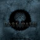 When Fire Engulfs The Earth/Dark Oath