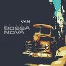 Sentimentos Bossa Nova/Van