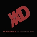 Do You Know Me EP/Marcos Arreza