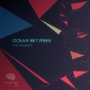 Ocean Between: The Remixes/Alexis Cabrera