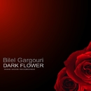 Dark Flower/Bilel Gargouri