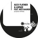 Purpose Remixes/Alex Flatner & LOPAZZ feat. Nick Maurer