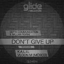 Don't Give Up/Depth Communication & Willian Fiorini
