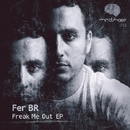 Freak Me Out EP/Fer Br