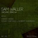 Ground Zero/Sam Waller