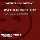 Intaking EP/Morgan Mexx