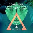 Coma Soul EP/Coma Soul