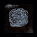 Don't Take It Away/Alexander Tikhonov