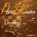 Demenz ep/Peer Kaschen