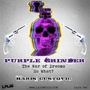Purple Grinder/Haris Custovic