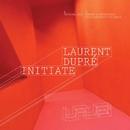 Initiate/Laurent Dupre
