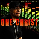 Grown Man Gospel/CISCO