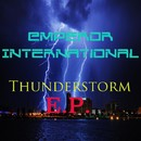 Thunderstorm EP/Emperor International