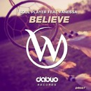 Believe/Soul Player