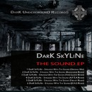 The Sound EP/DarK SkYLiNe