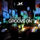 Groove On/Johnnie Pappa
