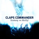 Ecstasy vs Molly/Claps Commander