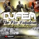 The Five Fabulous/DJ Fen