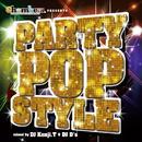 Chambers presents PARTY POP STYLE mixed by DJ Kenji.T & DJ D's/DJ Kenji.T & DJ D's