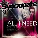 ALL I NEED/Miss Babayaga DJ