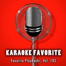 Favorite Playbacks, Vol. 103 (Karaoke Version)/Anna Gramm