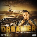 Dreamer/Yung Mild