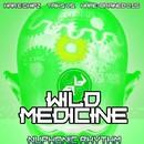 Wild Medicine EP/Har -E - Chipz