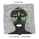 パライゾ~楽園~/FERNANDO TEMPORAO