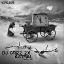 Astral (Original Mix)/Dj Crizz Zx