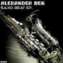 Saxo Beat EP/Alexander Ben