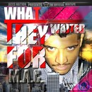 What They Waited For/M.A.C.