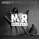 Spread Love/UNES T