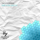 Free Your Mind EP/Tachycardia (RU)