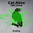 The Crow/Cat Alive