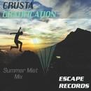 Gratification/Crusta