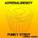 Funky Strut/Adrenalinboy