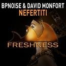 Nefertiti/BPNOISE