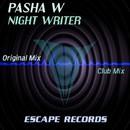 Night Writer/Pasha W