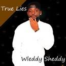 True Lies/Welddy Sheddy