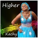 Higher/Kachy
