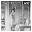 The Masters of the Roll - Ossip Gabrilowitsch & Olga Samaroff/Ossip Gabrilowitsch